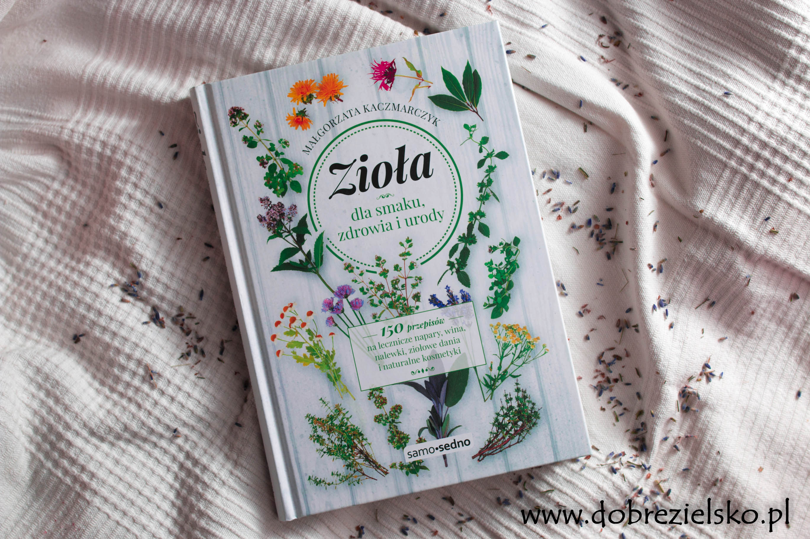Książka zioła dla smaku, zdrowia i urody