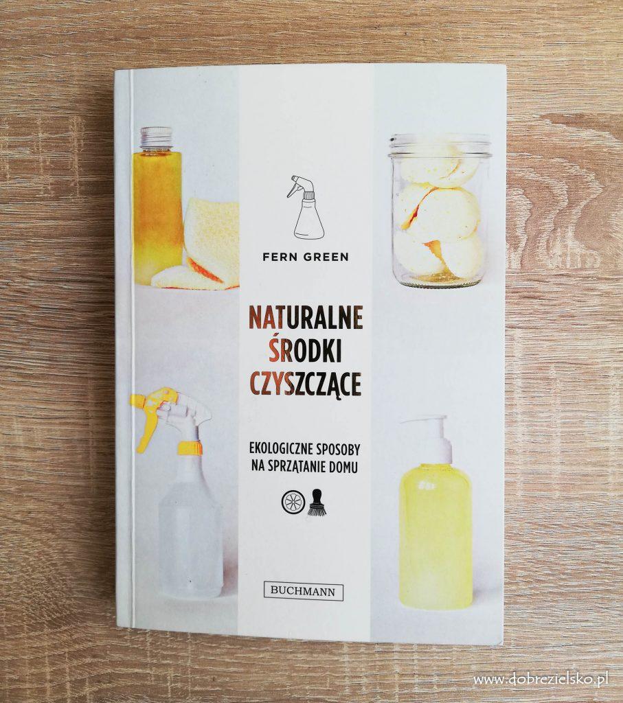 książka Naturalne środki czyszczące. Ekologiczne sposoby na sprzątanie domu